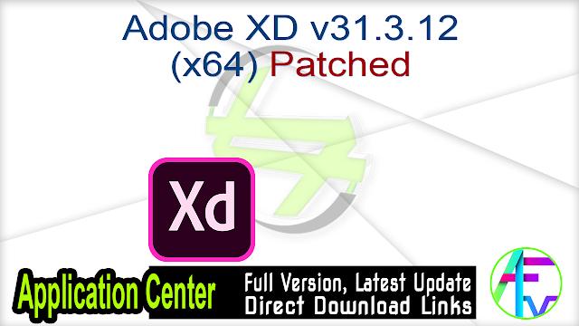 Adobe XD v31.3.12 (x64) Patched