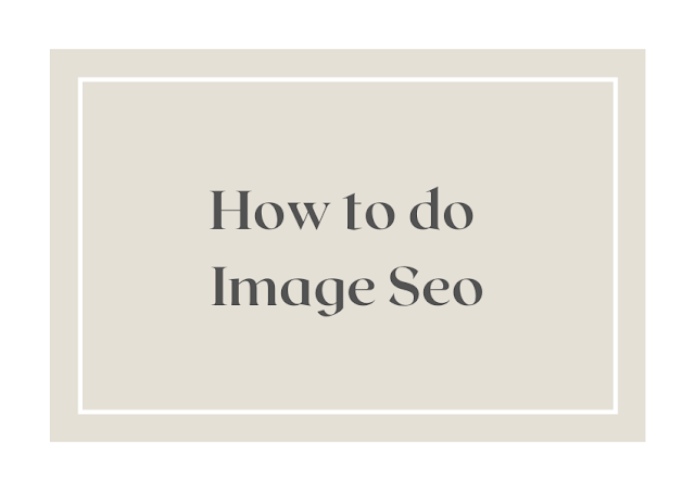 How to do Image Seo | Image optimization
