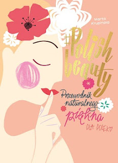 #Polish beauty. Przewodnik piękna dla Polek - Marta Krupińska