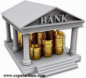 Pengertian Bank, Jenis-jenis, dan Fungsi-Fungsi Bank di Indonesia