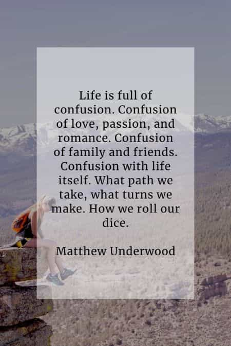 Confused quotes that'll help get to the bottom of things