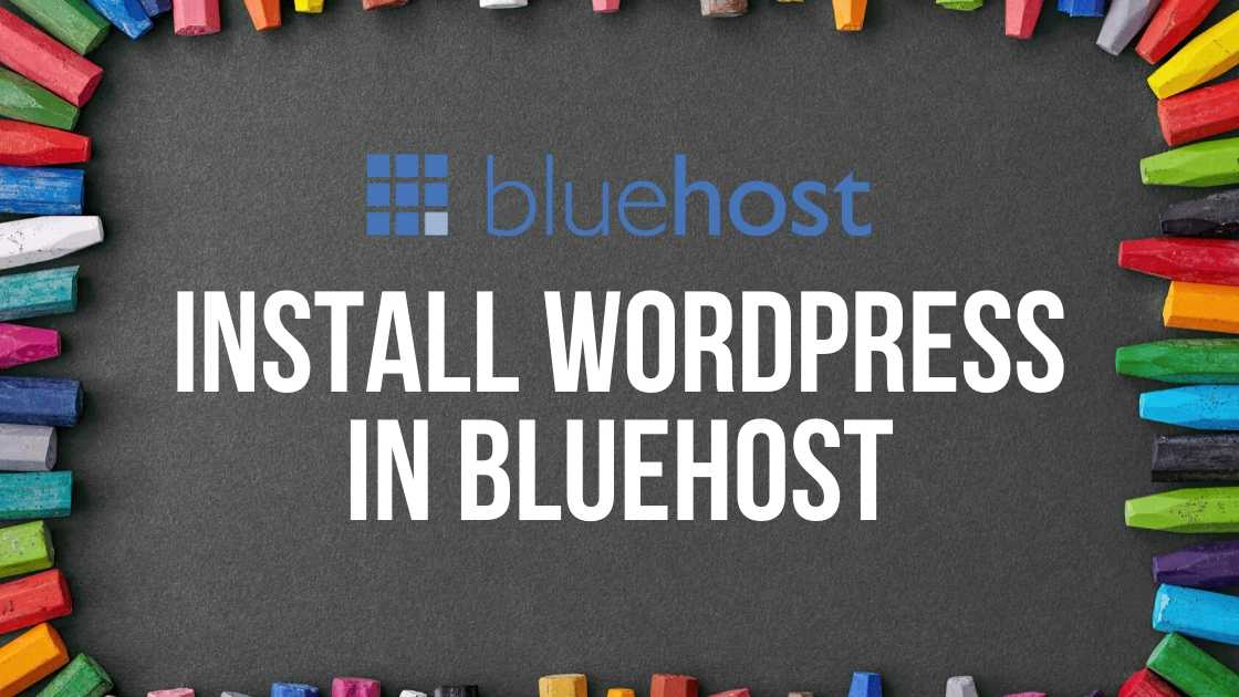 install wordpress in BlueHost