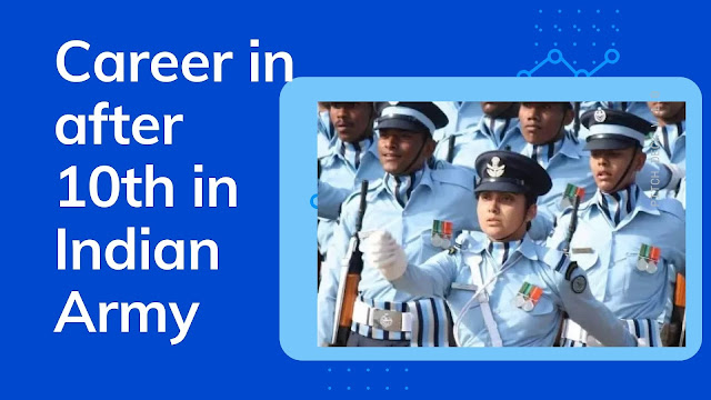 Career in after 10th in Indian Army