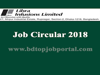 Libra Infusions Limited Medical Promotion Officer Job Circular 2018