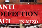 ANTI DEFECTION ACT IN MIZO
