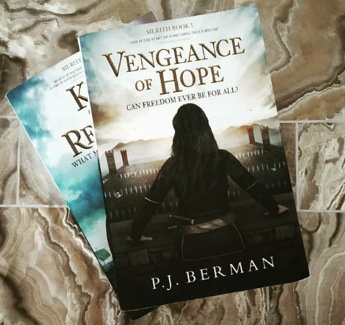 Vengeance of Hope: Can freedom ever be for all? (Silrith #1) by P.J. Berman