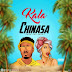 Kala – Chinasa + Port Harcourt Anthem