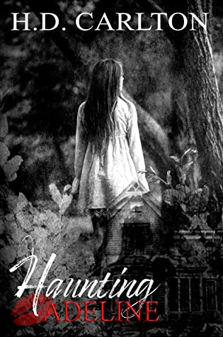 ❥ REVIEW ❥ HAUNTING ADELINE BY H.D. CARLTON