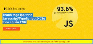 Thành thạo lập trình JavascriptTypeScript từ đầu theo chuẩn ES6 download miễn phí