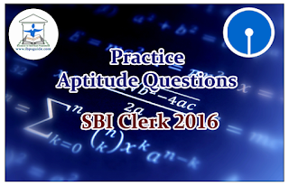 SBI Clerk Prelims 2016- Practice Aptitude Questions (Number System)