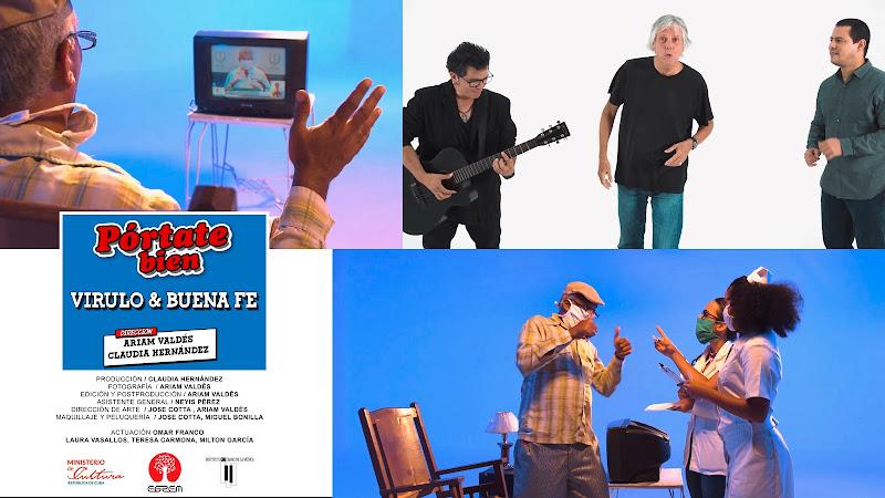 Virulo & Buena Fe - ¨Pórtate bien¨ - Videoclip - Dirección: Ariám Valdés - Claudia Hernández. Portal Del Vídeo Clip Cubano. Música cubana. Son. CUBA.
