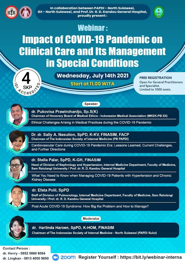 """(GRATIS 4 SKP IDI) Webinar """"Impact of Covid-19 Pandemic on Clinical Care and Its Management in Special Conditions"""""""