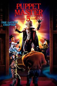 Watch Puppet Master 5: The Final Chapter Online Free in HD
