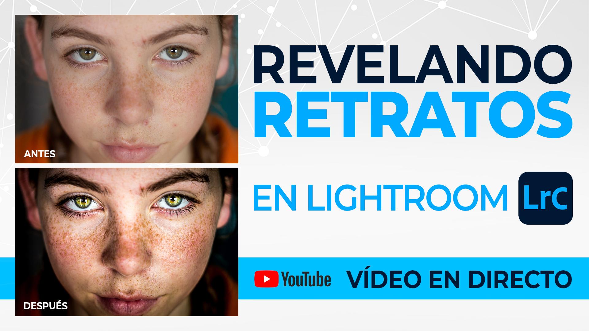Revelado de retratos en Lightroom