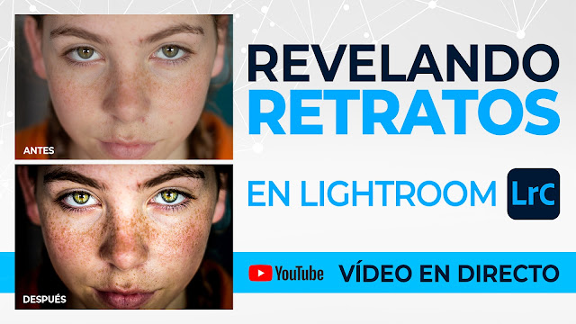 Revelado de retratos en Lightroom