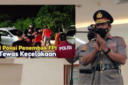 Polisi penembak FPI meninggal dunia.