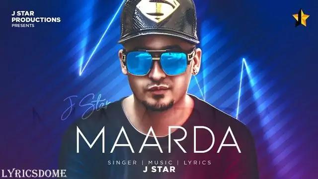 Maarda Lyrics - J Star