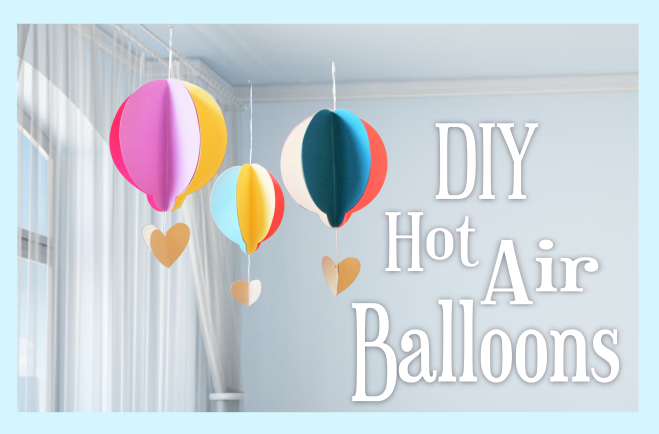 DIY Paper Hot Air Balloon Kid\'s Craft - Abbi Kirsten Collections