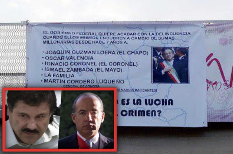 """Los Zetas advirtieron en narcomantas los sobornos millonarios de """"El Chapo"""" para Felipe Calderón"""