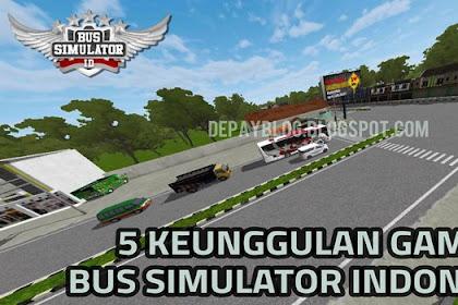 5 Keunggulan Game Bus Simulator Indonesia (BUSSID) Maleo