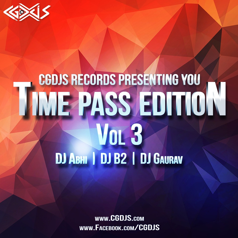 Time Pass Edition - Vol 3   CGDJS Records   CGDJS RECORD'S