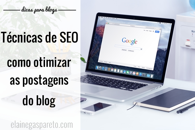 Técnicas de SEO- como otimizar os posts do blog
