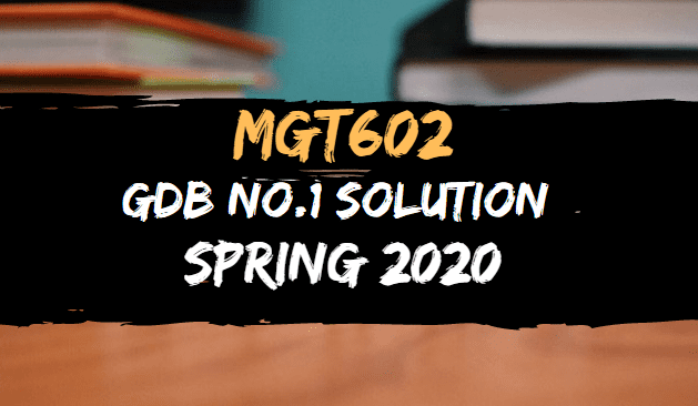 MGT602 GDB