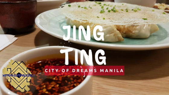 Jing Ting in City of Dreams Manila, Paranaque City - WTF Review