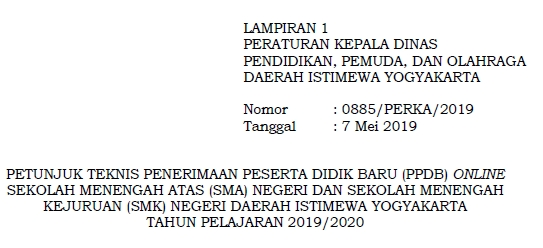 Juknis PPDB Online SMA/SMK Negeri 2019 di Provinsi Yogyakarta (Jadwal dan Syarat Pendaftaran SMAN/SMKN Jalur Zonasi/Prestasi/Perpindahan Tugas Orang Tua-Wali/SKTM)