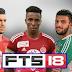 تحميل كرة القدم FTS 18 (مهكرة) الدوريات العربية والمنتخبات العربية باخر انتقالات 2018 جرافيك HD (تعديل BlasterX I بلاستر إكس)