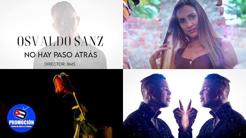 Osvaldo Sanz - ¨No hay paso atrás¨ - Videoclip - Dir: BMS - Qualiz Producciones. Portal Del Vídeo Clip Cubano. Música romántica cubana. Canción. Cuba.