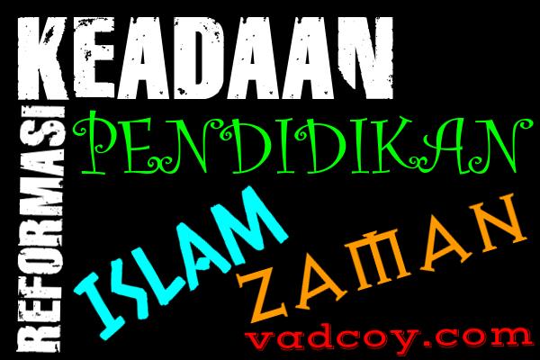 Pendidikan Islam di Zaman Reformasi