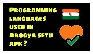 Which programming languages used for creating aarogya Setu app?