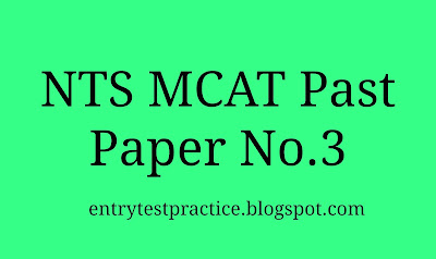 NTS MCAT Past Paper 3