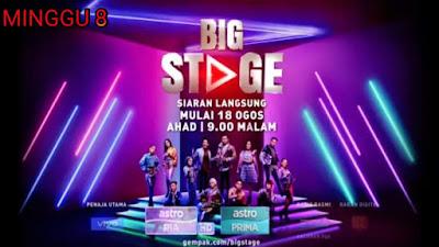 Live Streaming Big Stage 2019 Minggu 8 (Akhir)