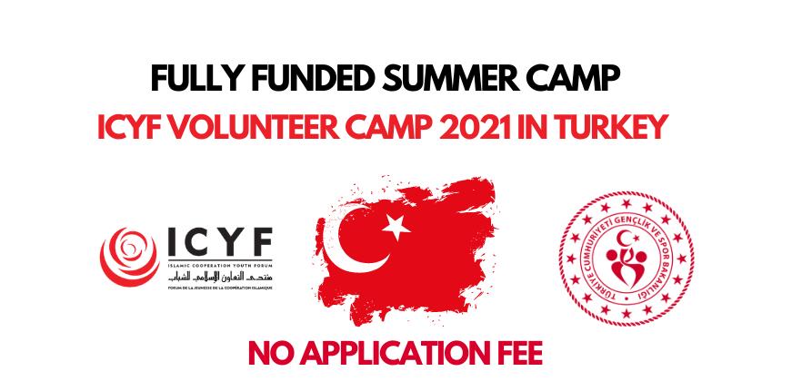 الان يمكنك الحصول على فرصة تطوع  ICYF Young Volunteers Camp 2021 في تركيا / ممول بالكامل