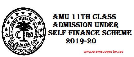 AMU 11th Class Admission Under Self Finance Scheme 2019-20