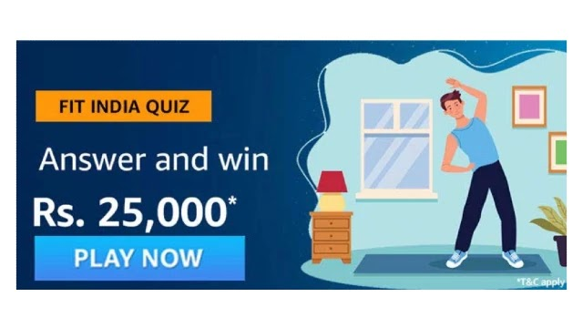 Amazon FIT INDIA Quiz Answers - Win Rs. 25,000