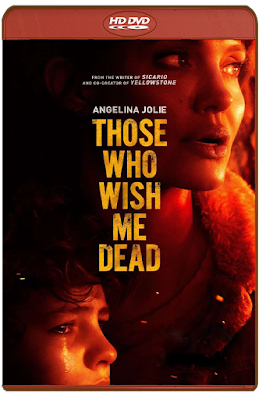 Those Who Wish Me Dead [2021] [DVDR BD] [Latino]