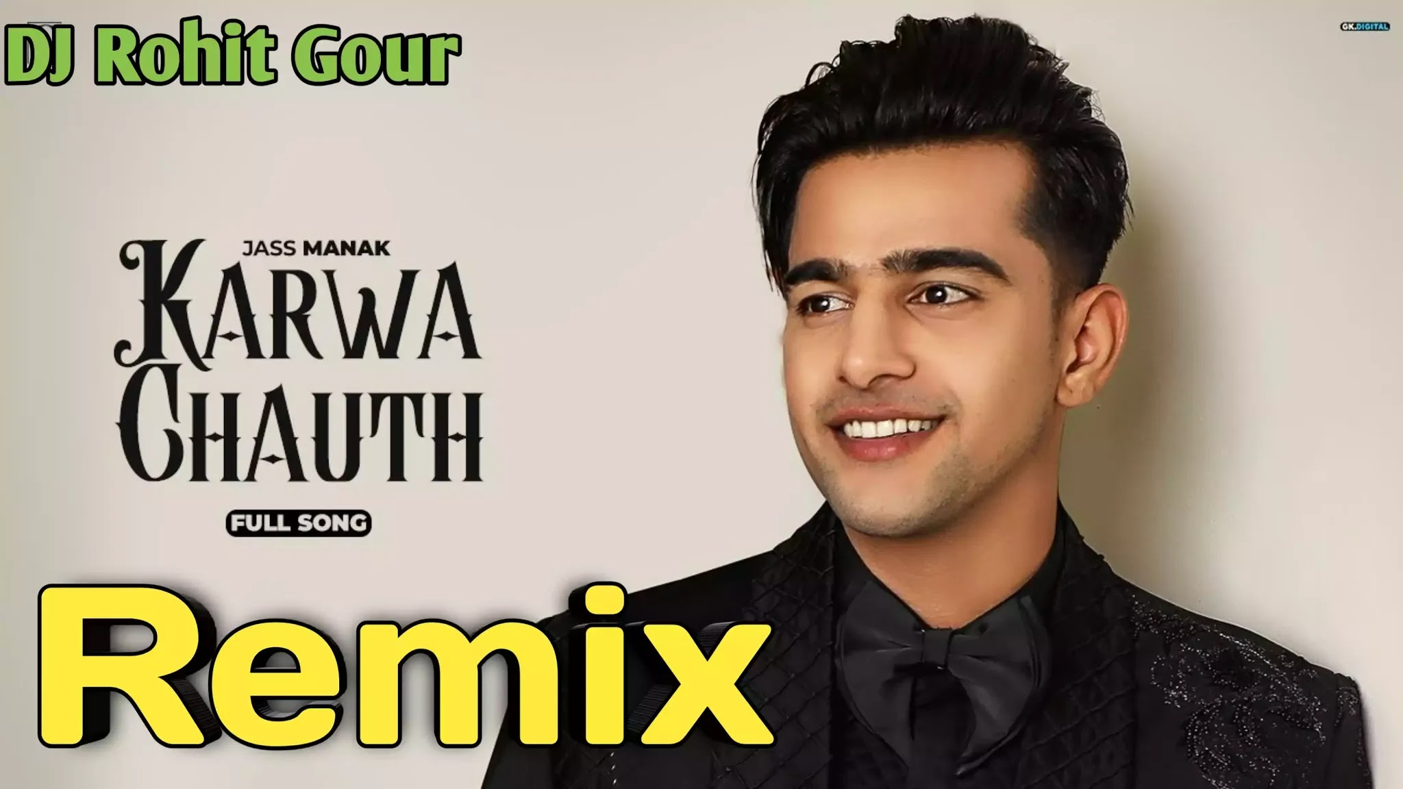 Karwa Chauth Dj Remix Song - Jass Manak