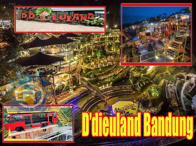 D'Dieuland Tempat Wisata Bandung Siang Sampai Malam