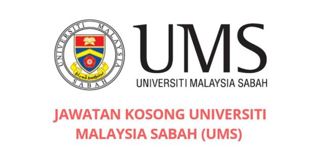 Jawatan Kosong Universiti Malaysia Sabah 2021 (UMS)