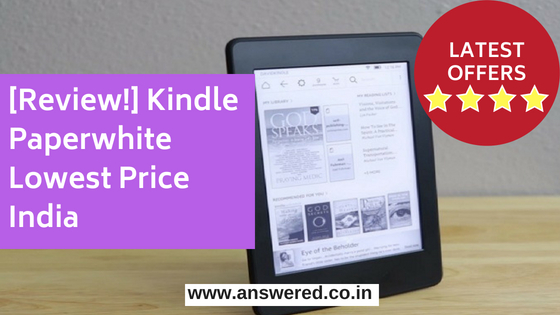 Kindle Paperwhite Lowest Price India