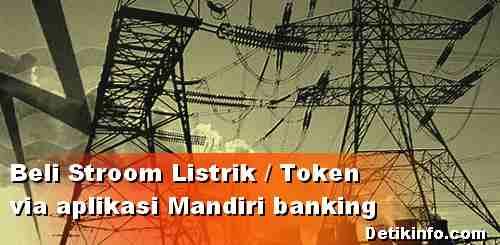 Cara Beli Pulsa listrik melalui Aplikasi Mandiri Banking