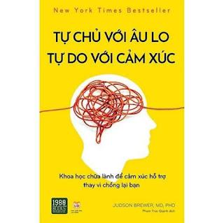 Sách -Tự chủ với âu lo, tự do với cảm xúc - 1980books ebook PDF-EPUB-AWZ3-PRC-MOBI