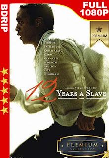 12 años de esclavitud (12 Years a Slave) (2013) [1080p BDRip] [Latino-Inglés] [GoogleDrive]