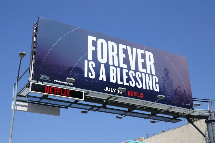 Forever is a blessing Old Guard billboard