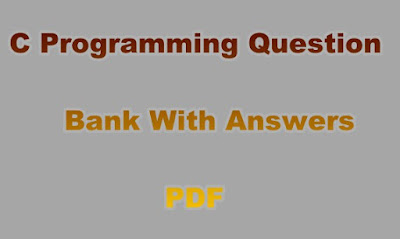 C Programming Question Bank With Answers PDF