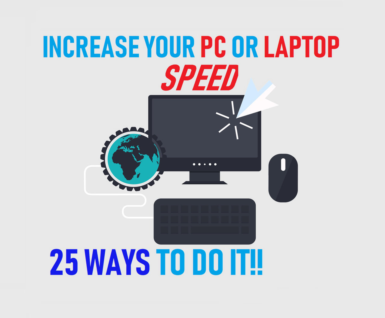 25 Ways To Speed up PC or Laptop: Best Proven Methods