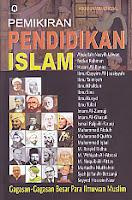 Judul Buku : Pemikiran Pendidikan Islam – Gagasan-Gagasan Besar Para Ilmuwan Muslim